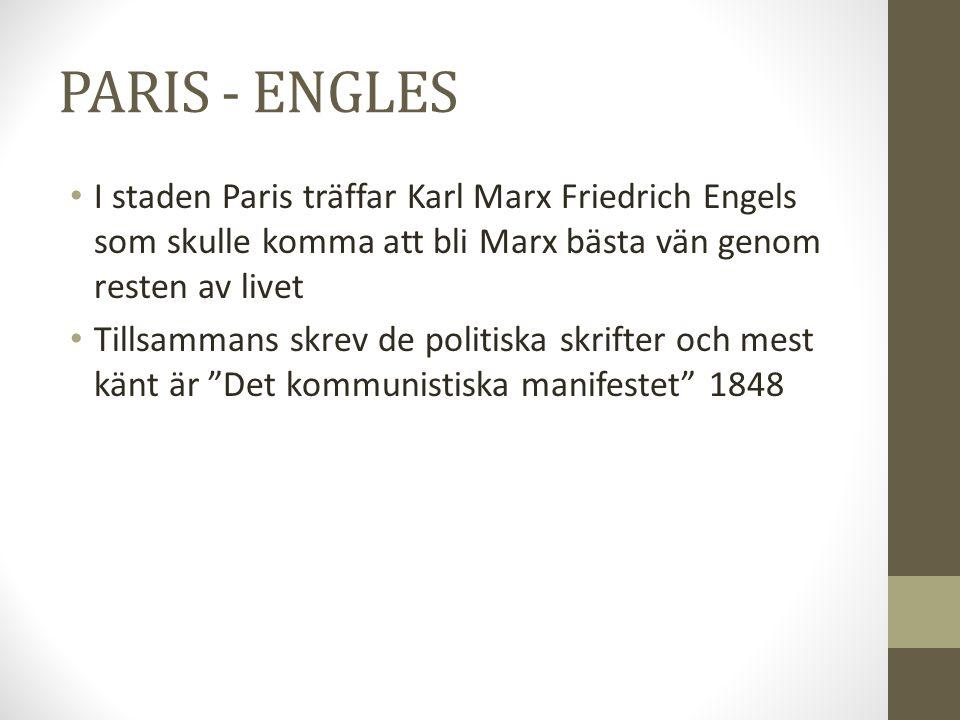 PARIS - ENGLES I staden Paris träffar Karl Marx Friedrich Engels som skulle komma att bli Marx bästa vän genom resten av livet.