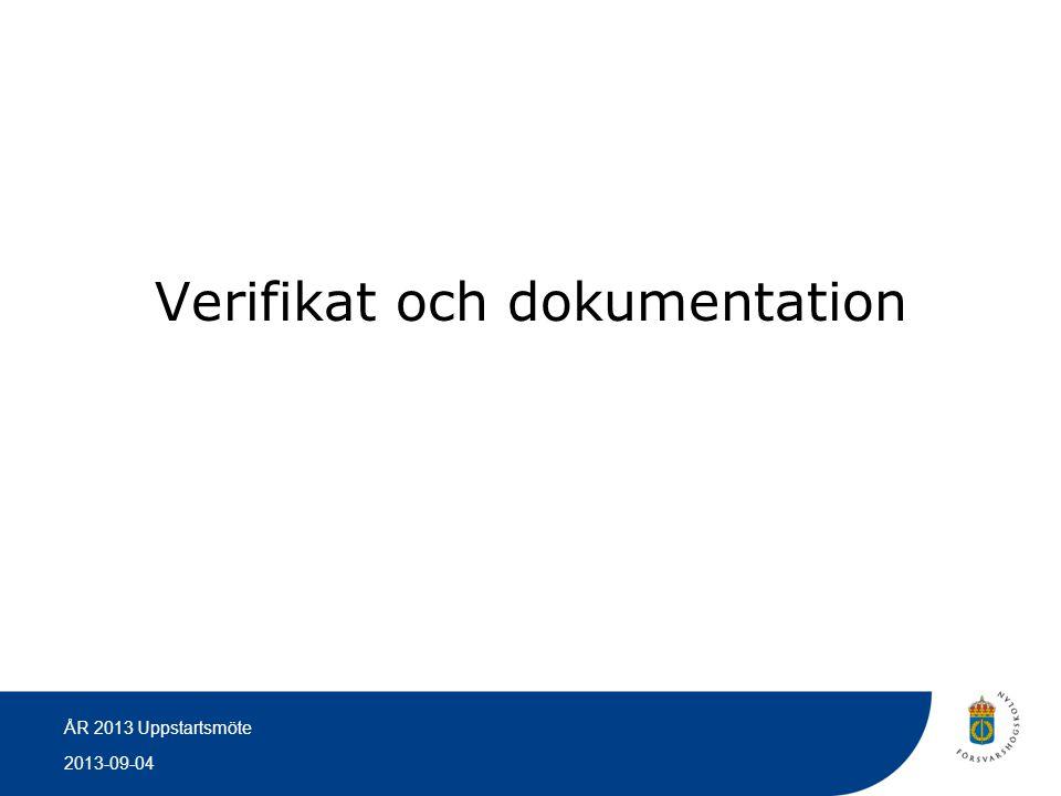 Verifikat och dokumentation