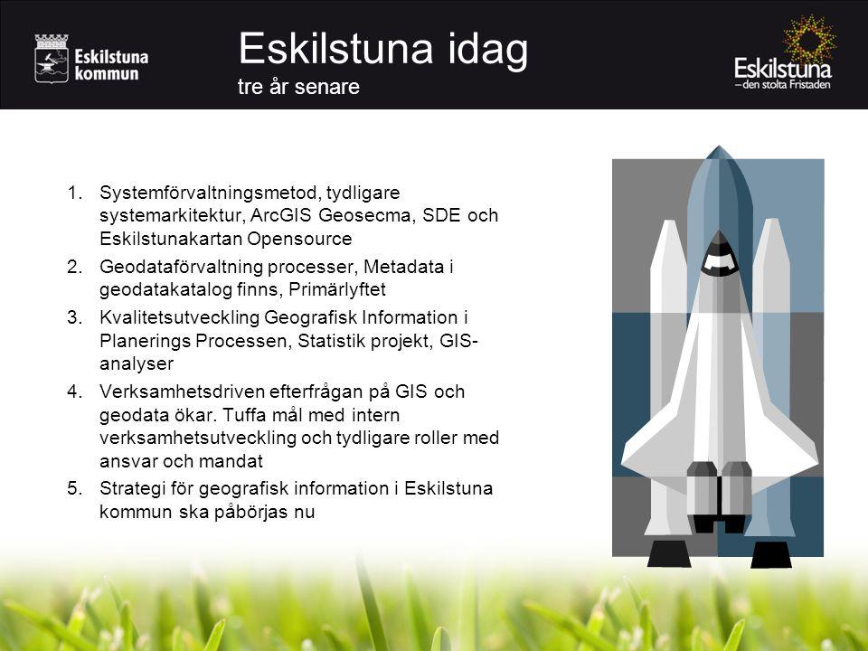 Eskilstuna idag tre år senare