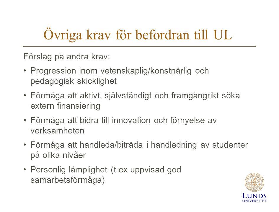 Övriga krav för befordran till UL