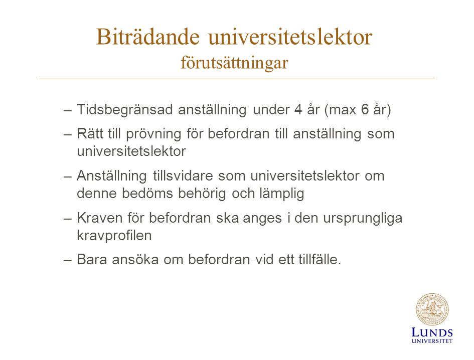 Biträdande universitetslektor förutsättningar