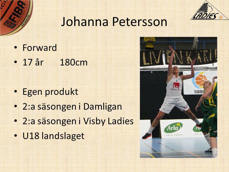 Johanna Petersson Forward 17 år 180cm Egen produkt