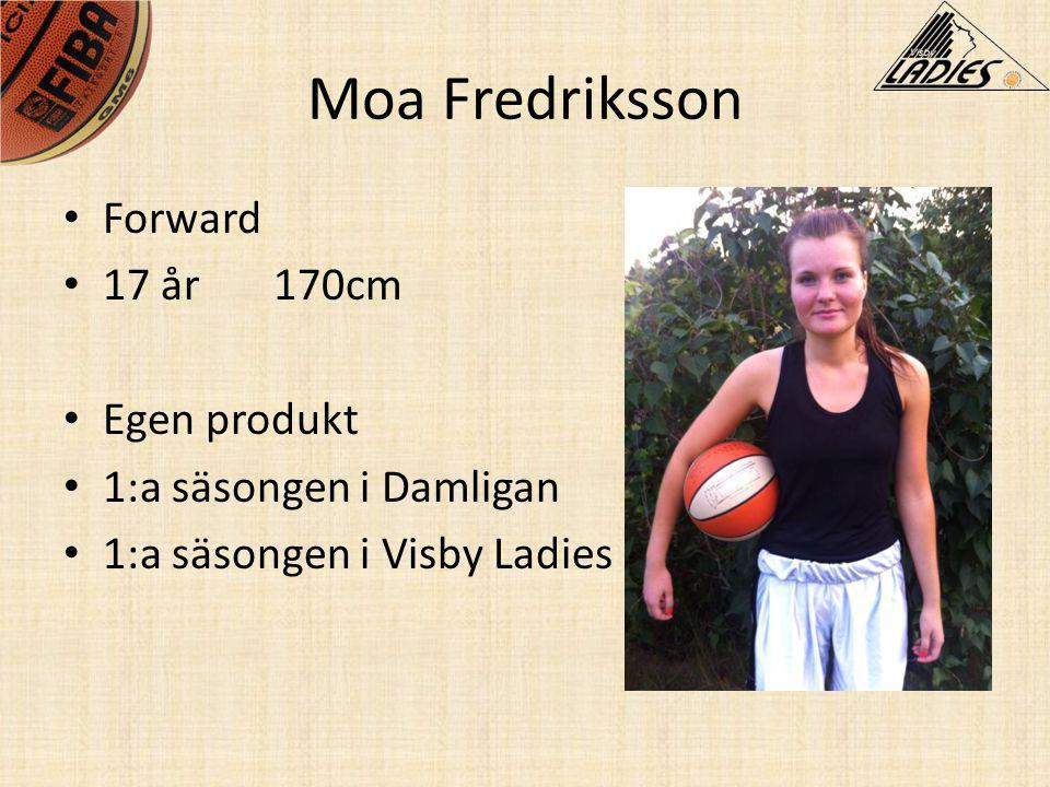 Moa Fredriksson Forward 17 år 170cm Egen produkt