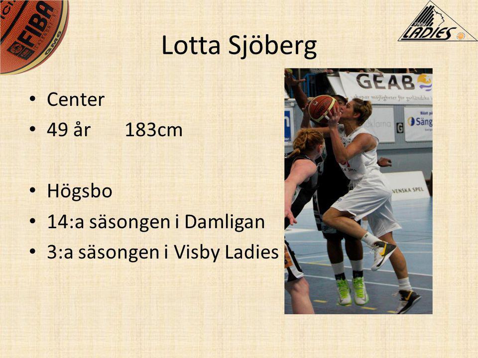 Lotta Sjöberg Center 49 år 183cm Högsbo 14:a säsongen i Damligan