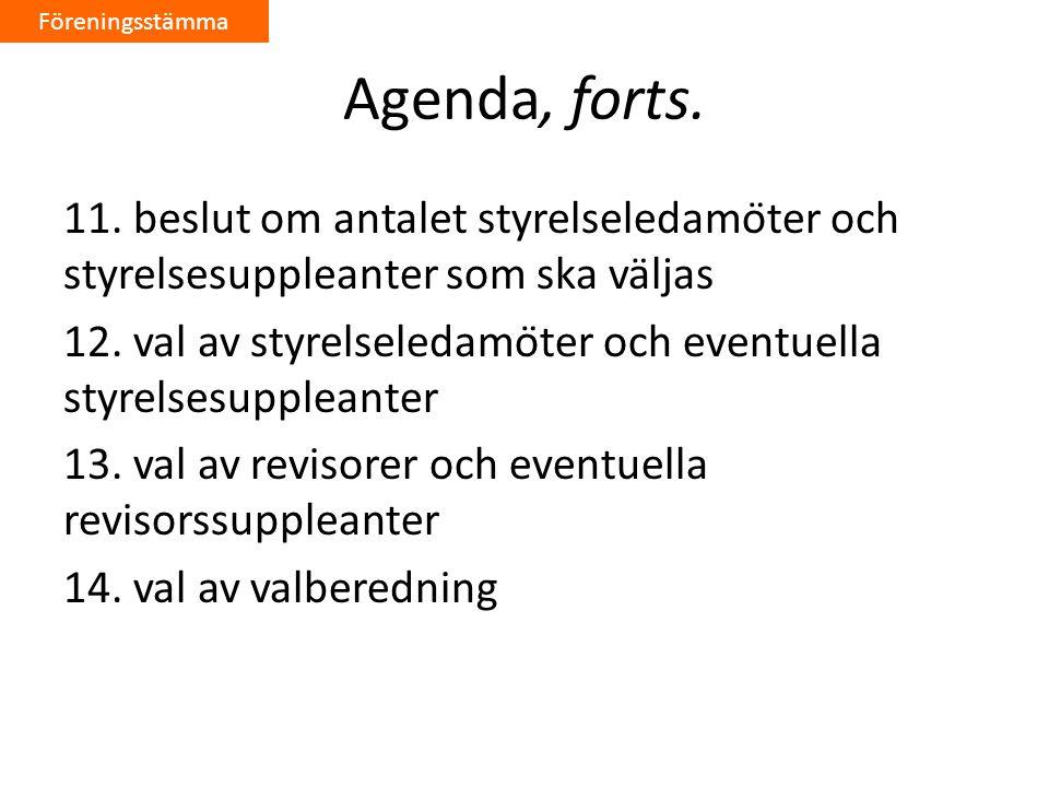 Föreningsstämma Agenda, forts.