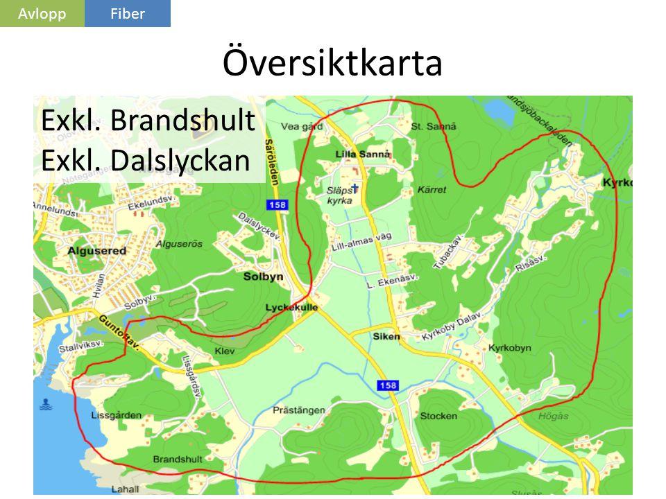 Avlopp Fiber Översiktkarta Exkl. Brandshult Exkl. Dalslyckan