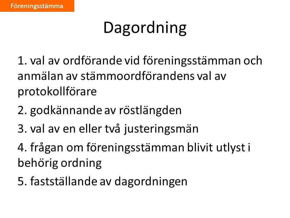 Föreningsstämma Dagordning.