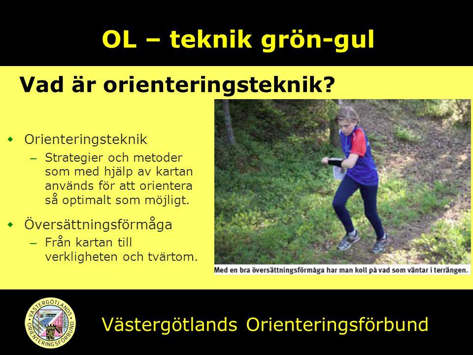 OL – teknik grön-gul Vad är orienteringsteknik