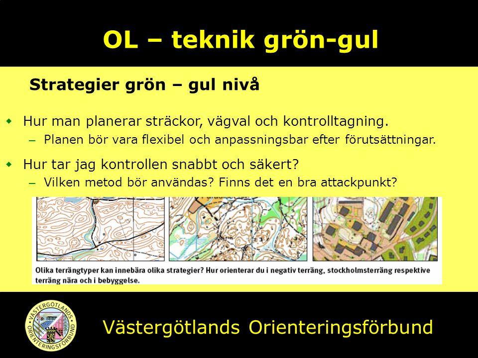 OL – teknik grön-gul Västergötlands Orienteringsförbund