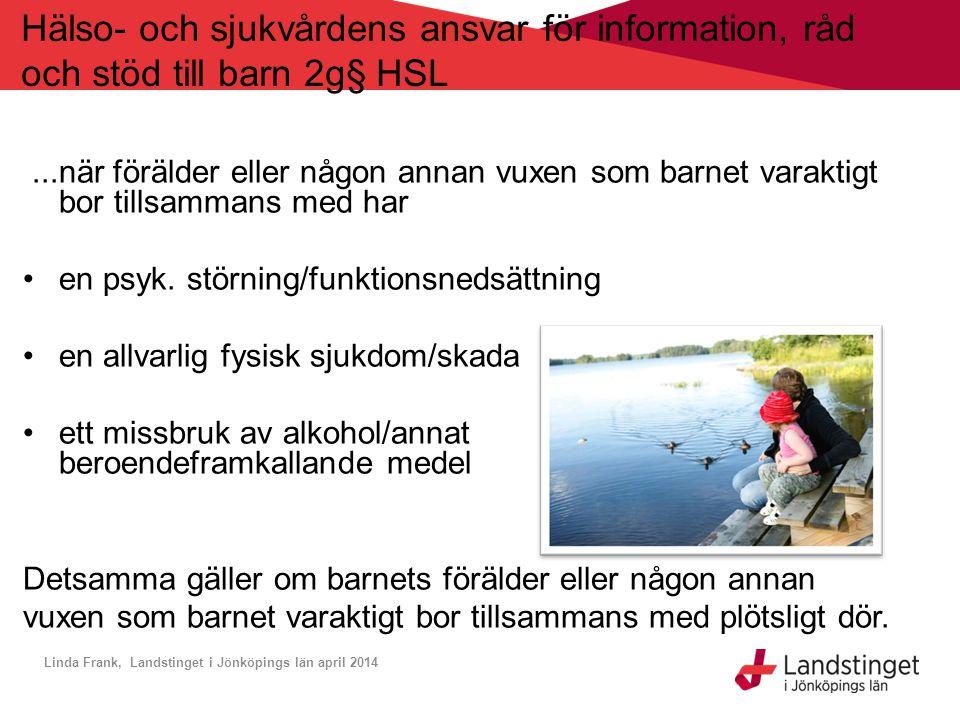 Hälso- och sjukvårdens ansvar för information, råd och stöd till barn 2g§ HSL