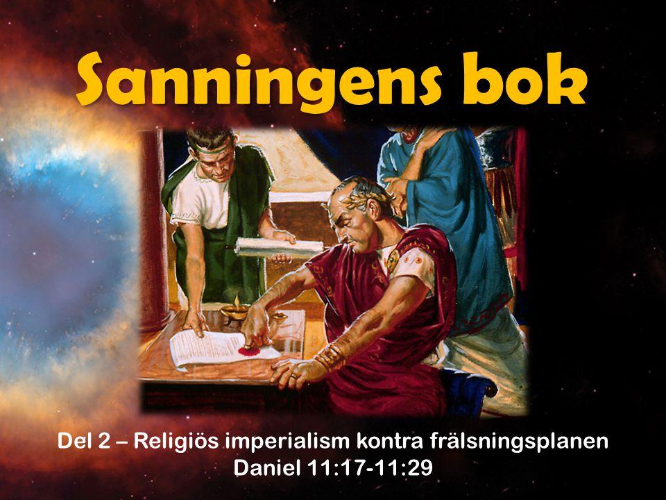 Del 2 – Religiös imperialism kontra frälsningsplanen