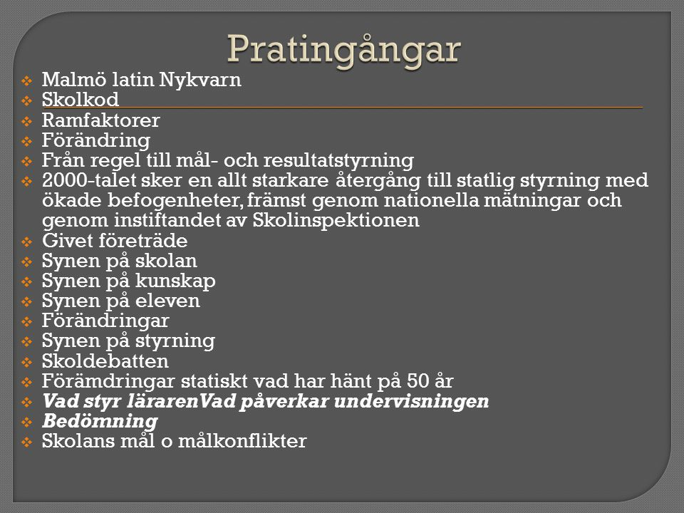 Pratingångar Malmö latin Nykvarn Skolkod Ramfaktorer Förändring