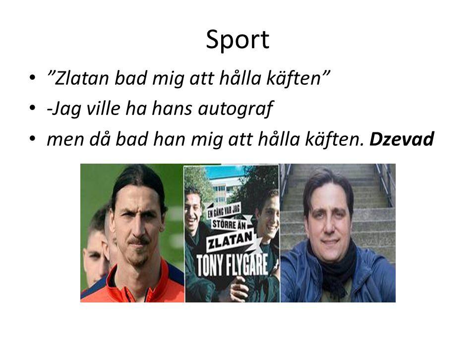 Sport Zlatan bad mig att hålla käften -Jag ville ha hans autograf