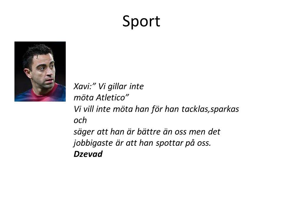 Sport Xavi: Vi gillar inte möta Atletico