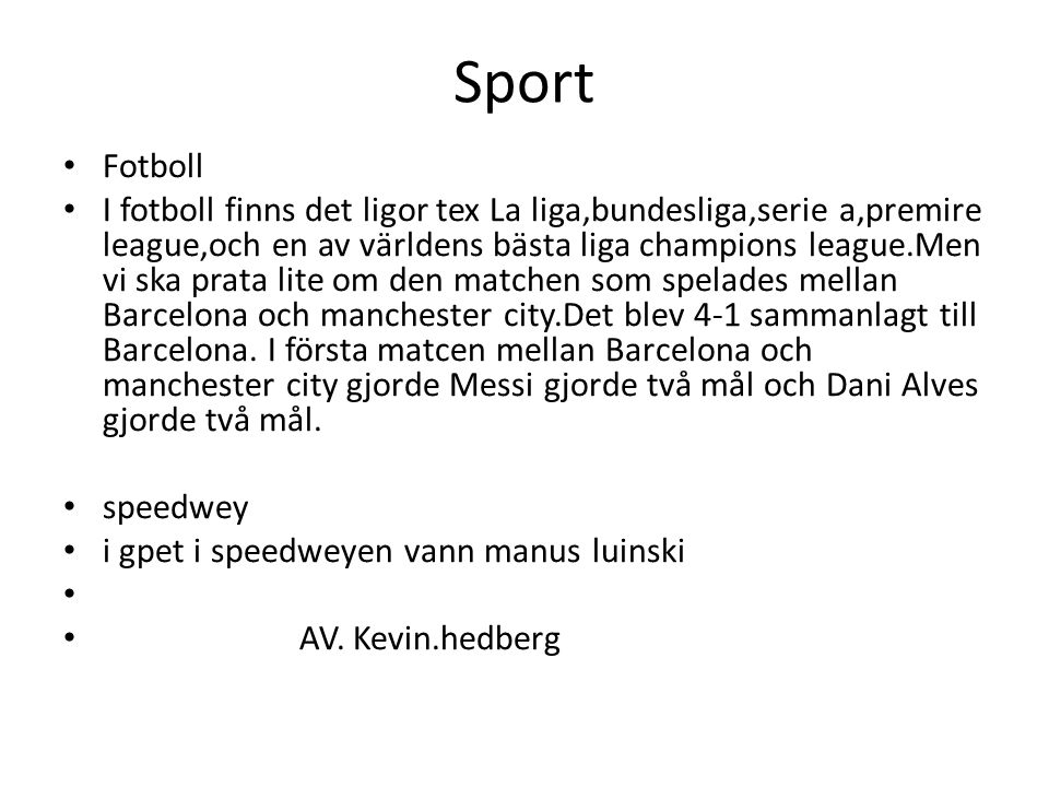 Sport Fotboll.