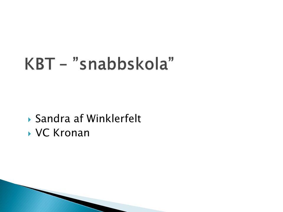 KBT – snabbskola Sandra af Winklerfelt VC Kronan