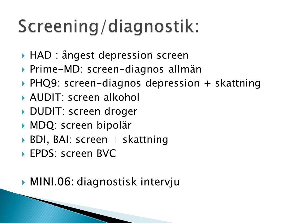 Screening/diagnostik: