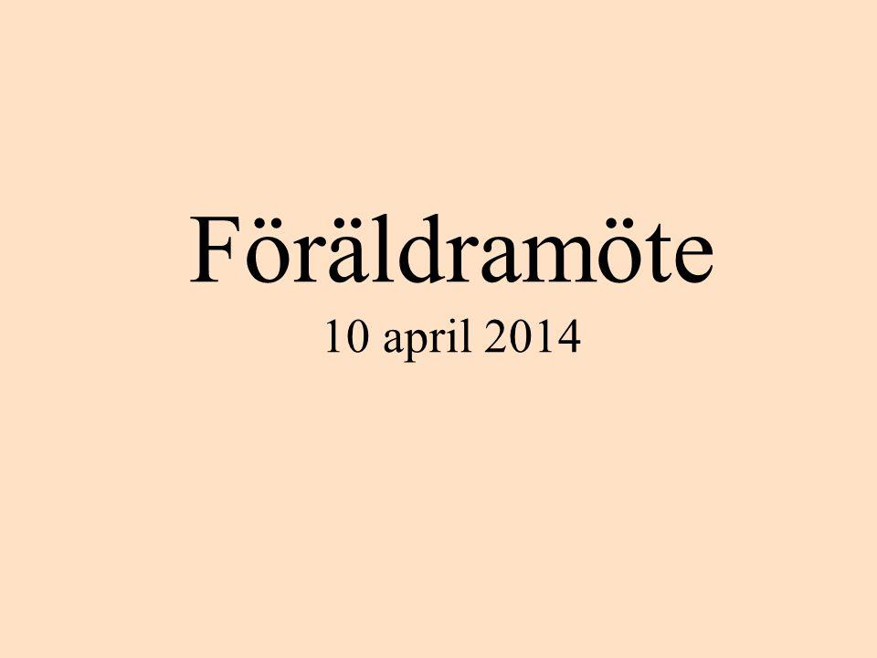 Föräldramöte 10 april 2014