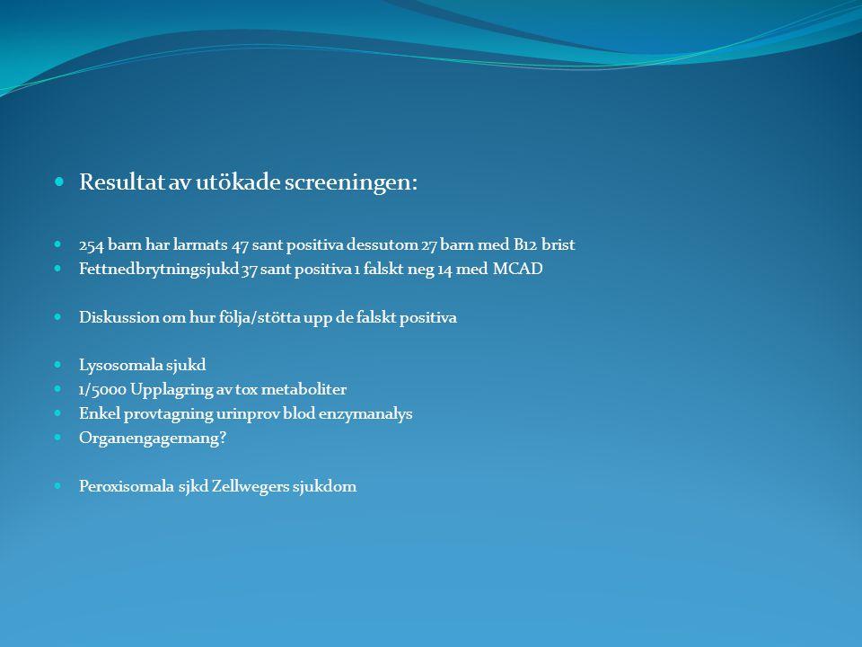 Resultat av utökade screeningen: