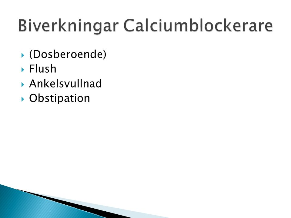 Biverkningar Calciumblockerare
