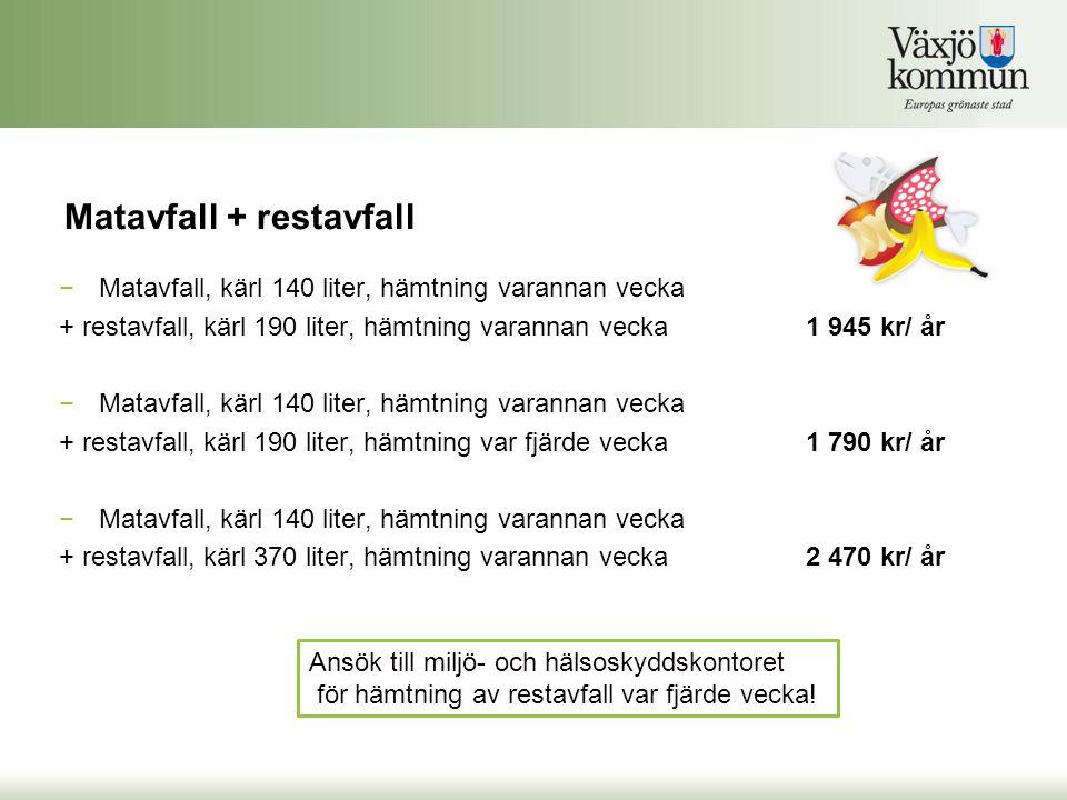 Matavfall + restavfall