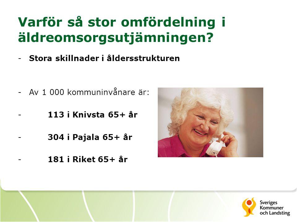 Varför så stor omfördelning i äldreomsorgsutjämningen
