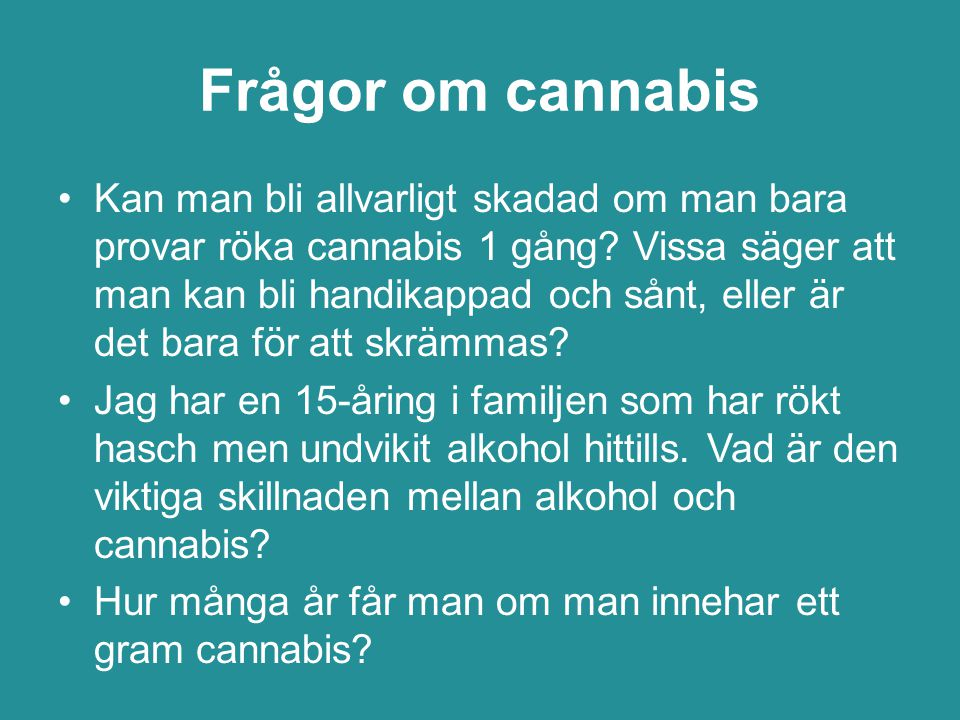 Frågor om cannabis