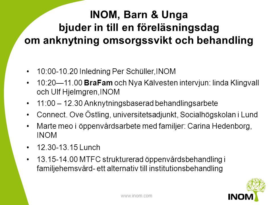 INOM, Barn & Unga bjuder in till en föreläsningsdag om anknytning omsorgssvikt och behandling