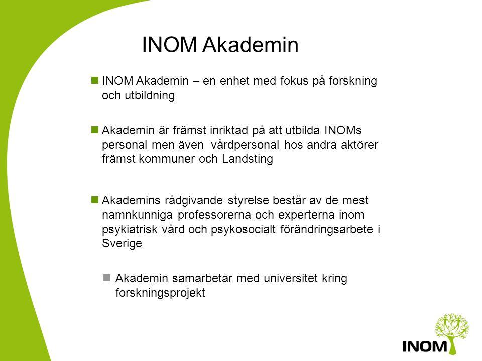INOM Akademin INOM Akademin – en enhet med fokus på forskning och utbildning.