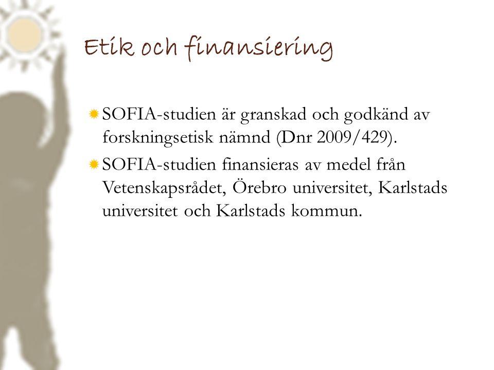 Etik och finansiering SOFIA-studien är granskad och godkänd av forskningsetisk nämnd (Dnr 2009/429).