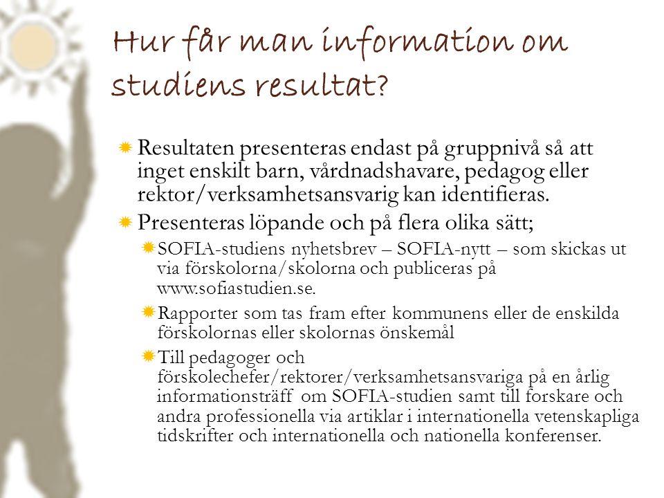 Hur får man information om studiens resultat
