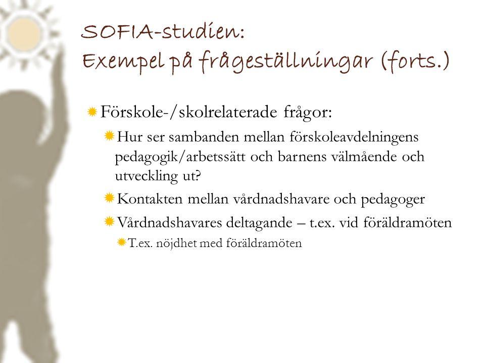 SOFIA-studien: Exempel på frågeställningar (forts.)