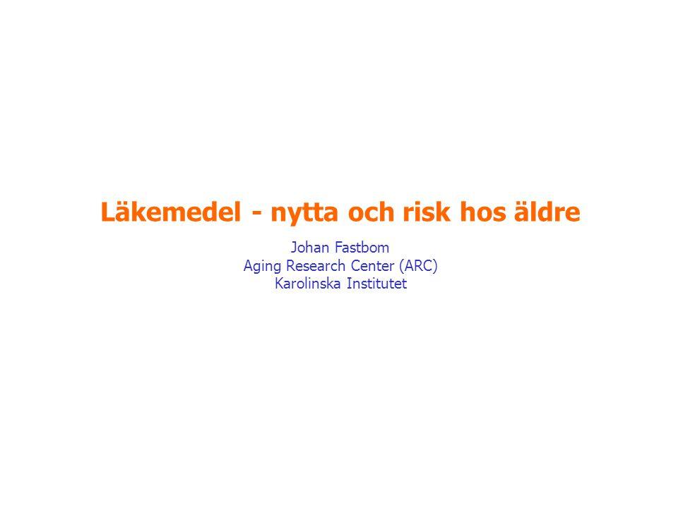 Läkemedel - nytta och risk hos äldre