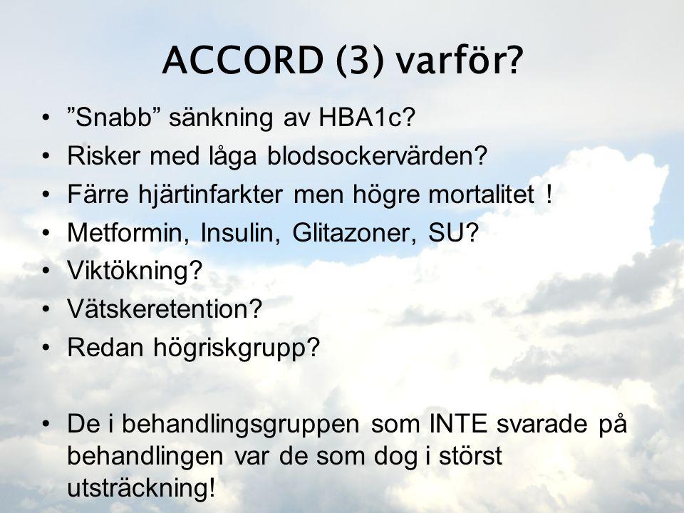 ACCORD (3) varför Snabb sänkning av HBA1c