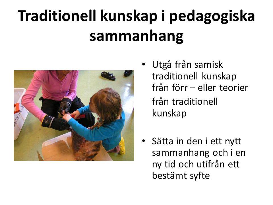 Traditionell kunskap i pedagogiska sammanhang
