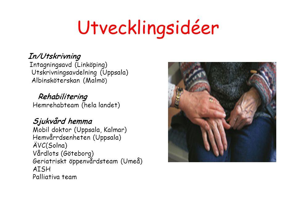 Utvecklingsidéer Sjukvård hemma Utskrivningsavdelning (Uppsala)