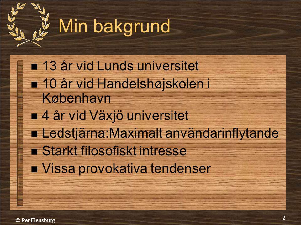 Min bakgrund 13 år vid Lunds universitet