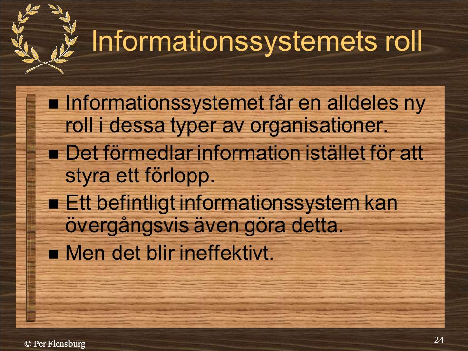 Informationssystemets roll