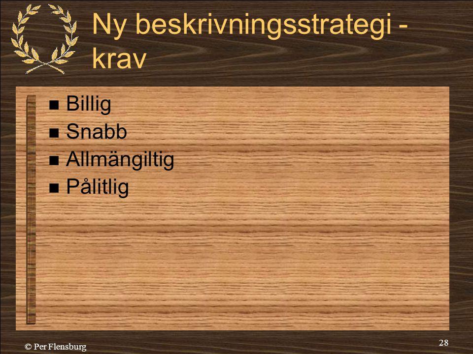 Ny beskrivningsstrategi - krav