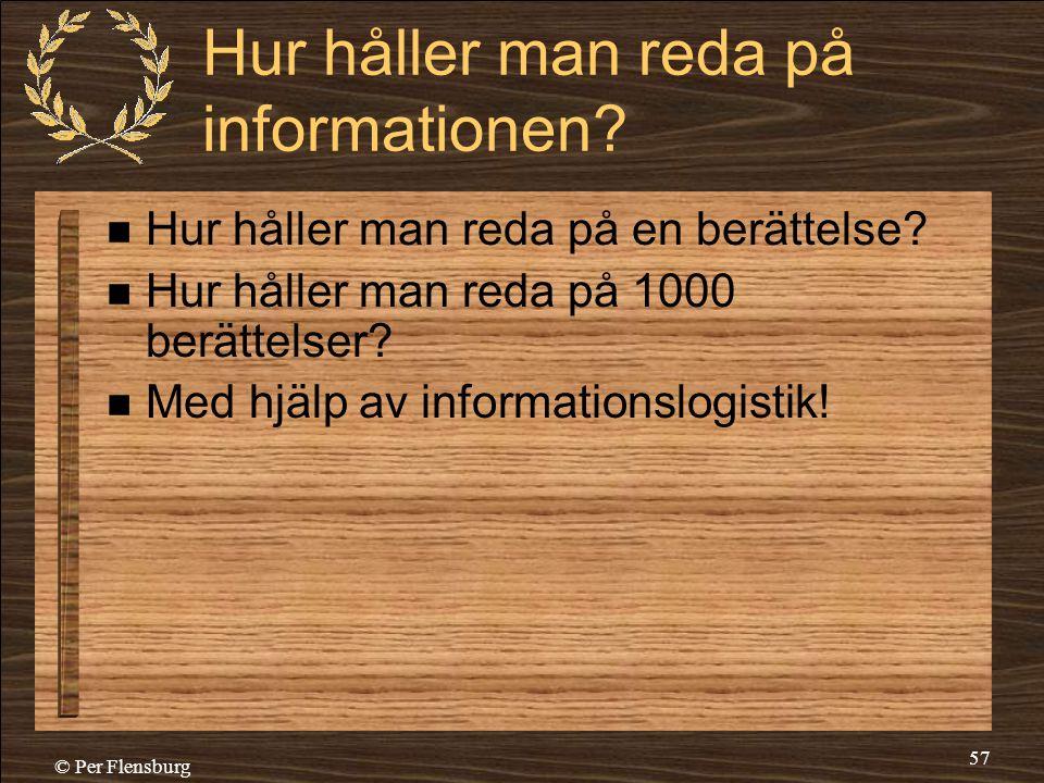 Hur håller man reda på informationen