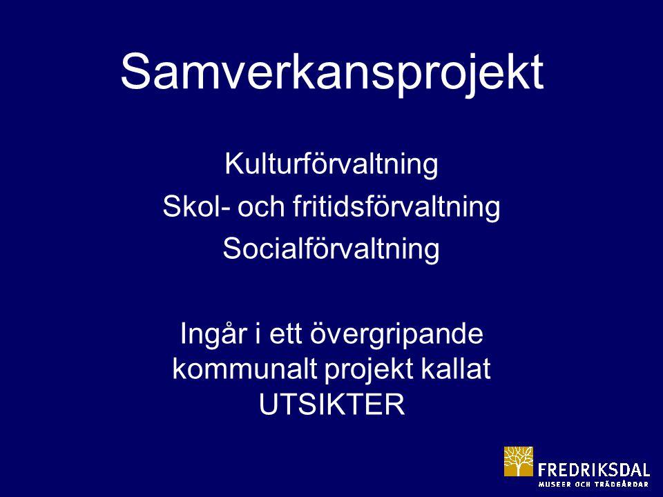 Samverkansprojekt Kulturförvaltning Skol- och fritidsförvaltning