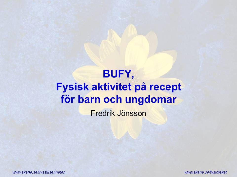 BUFY, Fysisk aktivitet på recept för barn och ungdomar