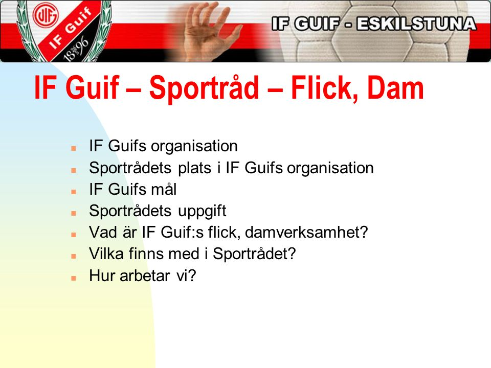 IF Guif – Sportråd – Flick, Dam