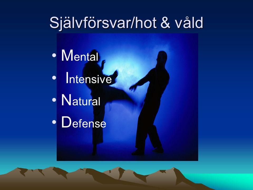 Självförsvar/hot & våld