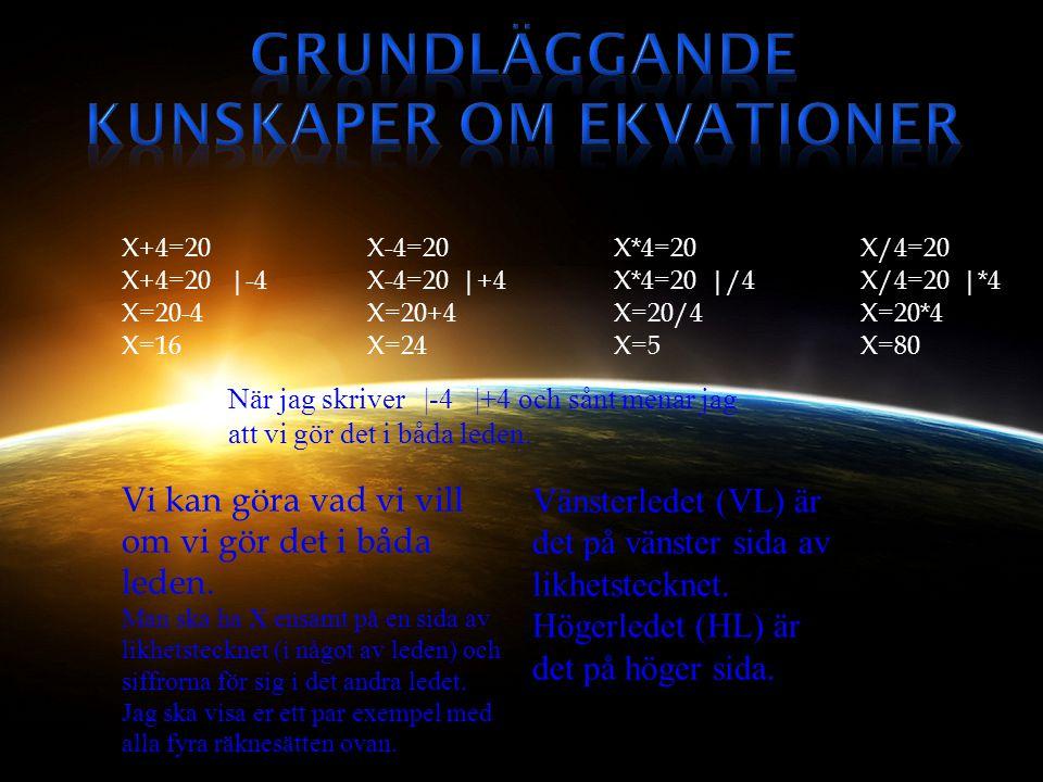 Grundläggande kunskaper om Ekvationer
