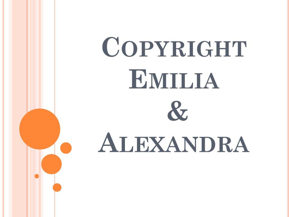 Copyright Emilia & Alexandra