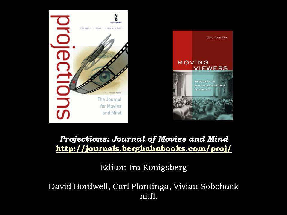 Projections: Journal of Movies and Mind