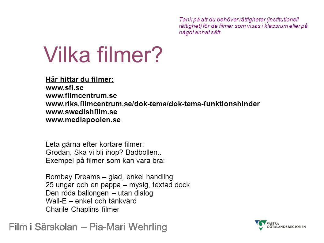Vilka filmer Film i Särskolan – Pia-Mari Wehrling