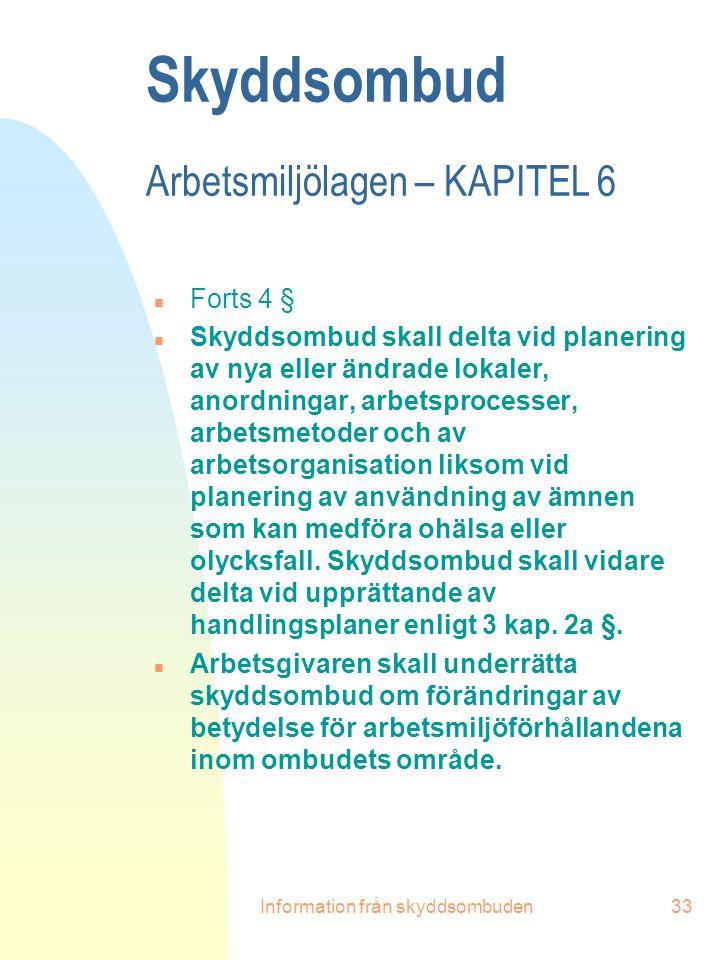 Skyddsombud Arbetsmiljölagen – KAPITEL 6