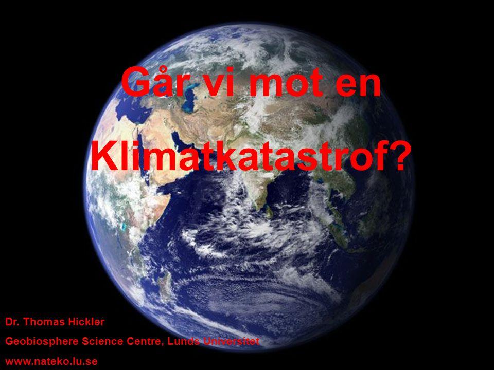 Går vi mot en Klimatkatastrof